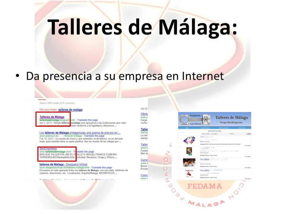 Talleres de Málaga: Da presencia a su empresa en Internet