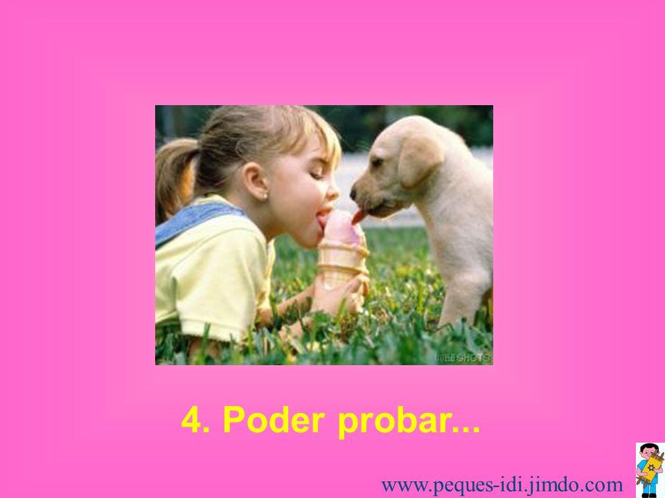 3. Poder tocar... www.peques-idi.jimdo.com