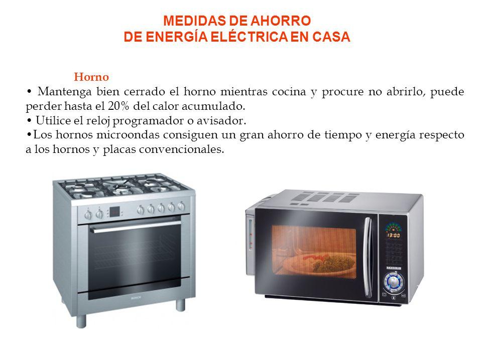 Cocina Utilice cacerolas y sartenes de diámetro mayor que la placa o zona de cocción y tape las cazuelas para no desaprovechar calor.