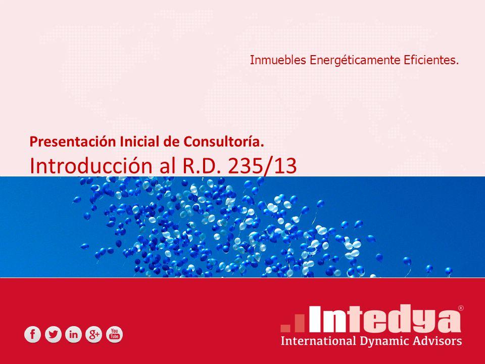 Inmuebles Energéticamente Eficientes. Presentación Inicial de Consultoría.