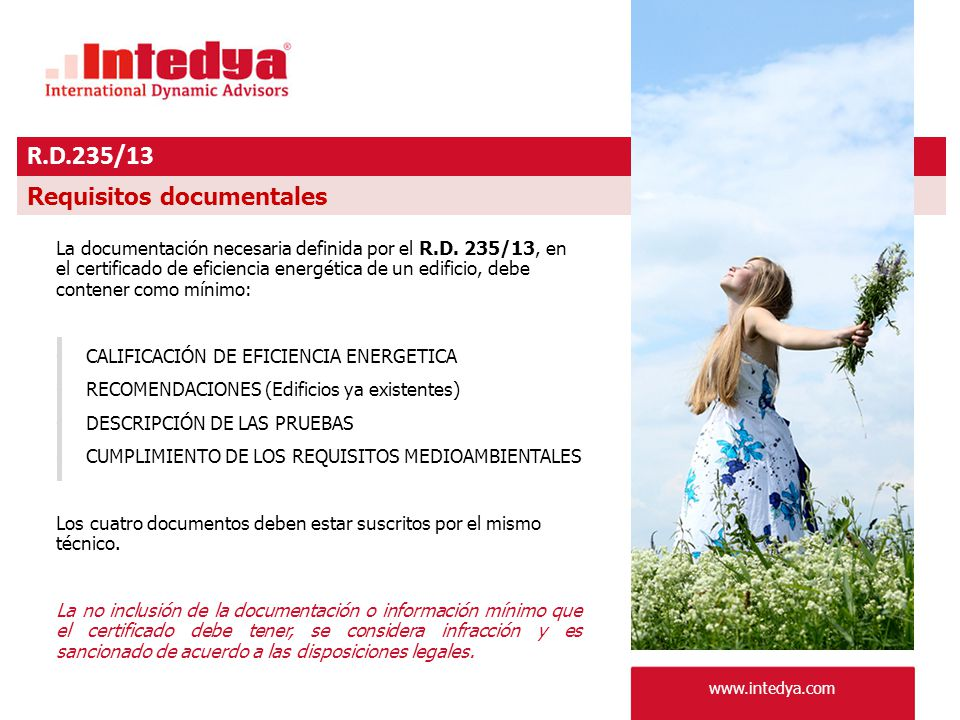 www.intedya.com R.D.235/13 Requisitos documentales La documentación necesaria definida por el R.D.