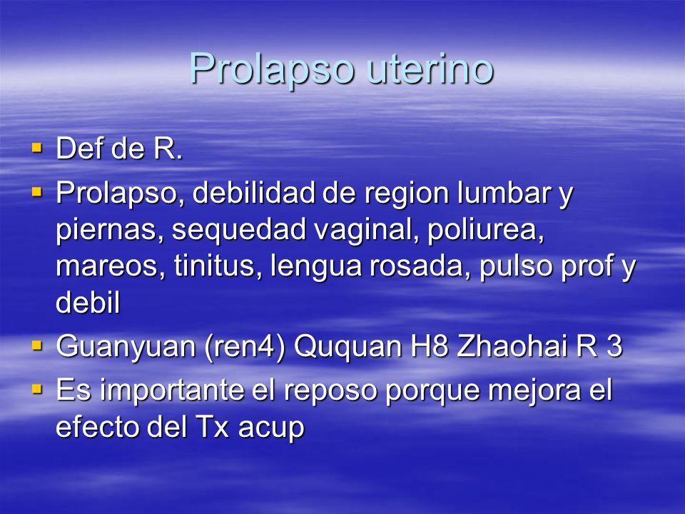 Prolapso uterino  Def de R.
