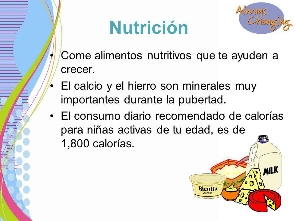 Nutrición Come alimentos nutritivos que te ayuden a crecer.