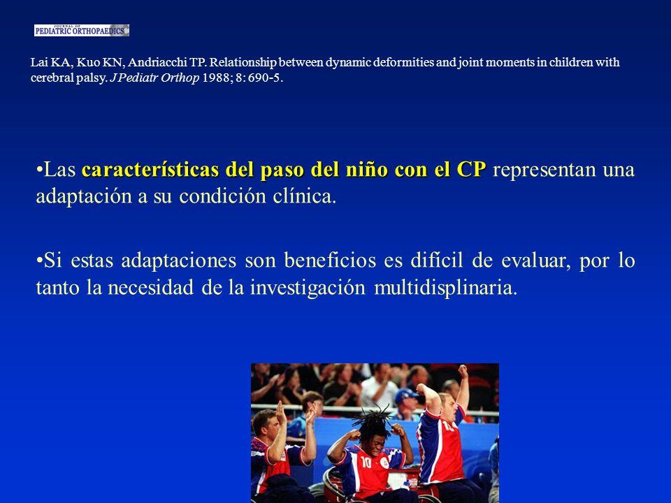 características del paso del niño con el CPLas características del paso del niño con el CP representan una adaptación a su condición clínica.