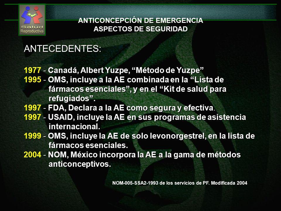 ANTICONCEPCIÓN DE EMERGENCIA ASPECTOS DE SEGURIDAD NOM-005-SSA2-1993 de los servicios de PF.