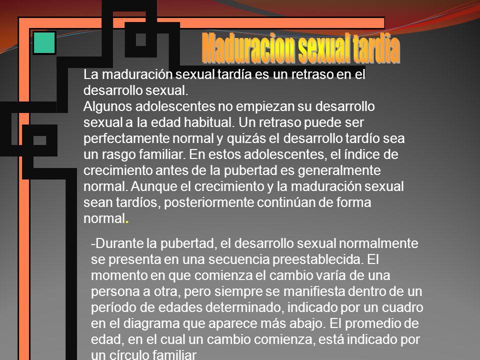 La maduración sexual tardía es un retraso en el desarrollo sexual.