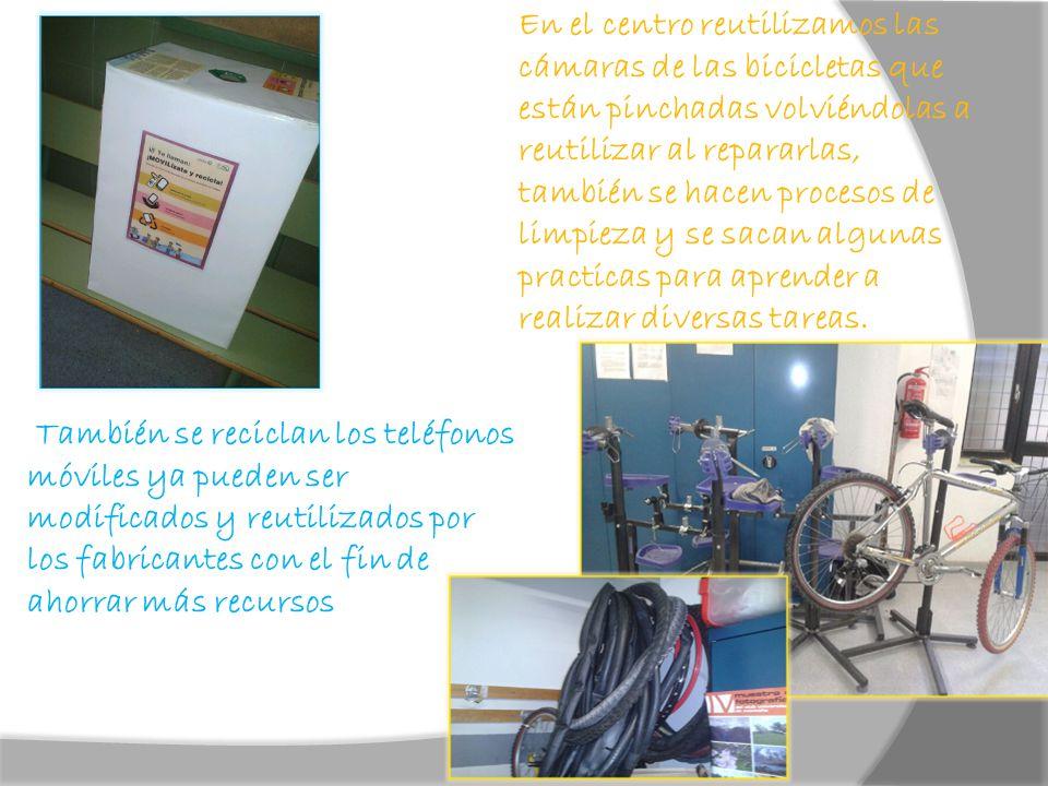 En el centro reutilizamos las cámaras de las bicicletas que están pinchadas volviéndolas a reutilizar al repararlas, también se hacen procesos de limpieza y se sacan algunas practicas para aprender a realizar diversas tareas.