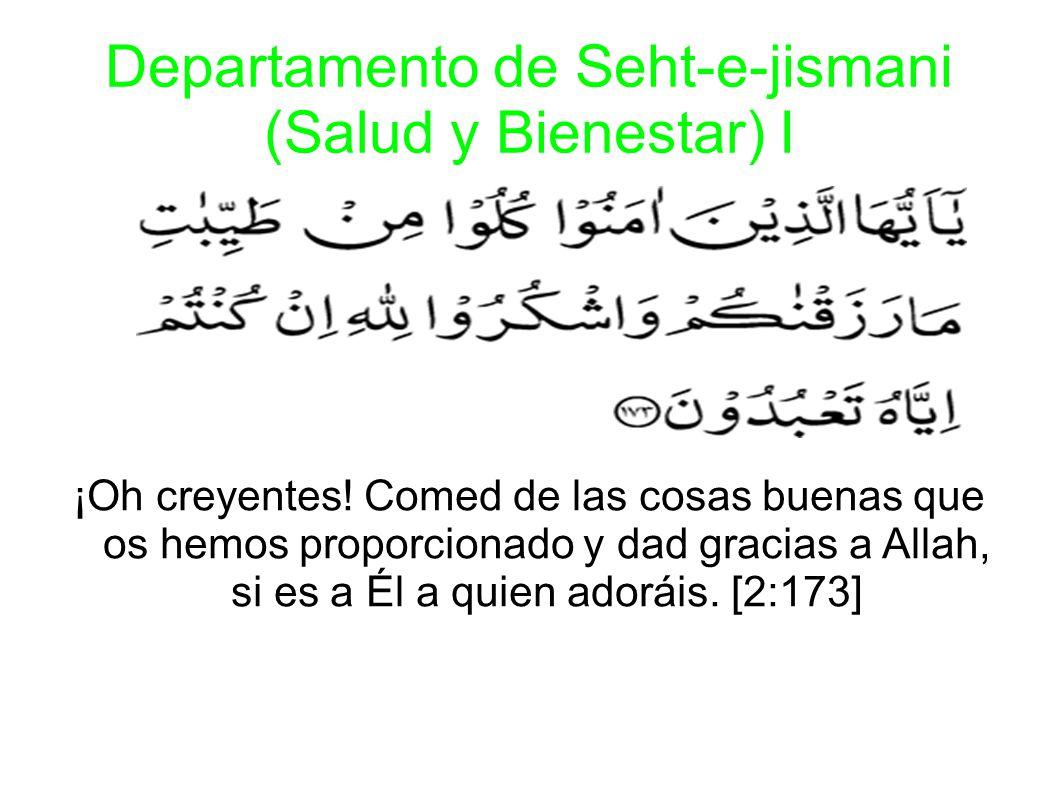 Departamento de Seht-e-jismani (Salud y Bienestar) I ¡Oh creyentes.