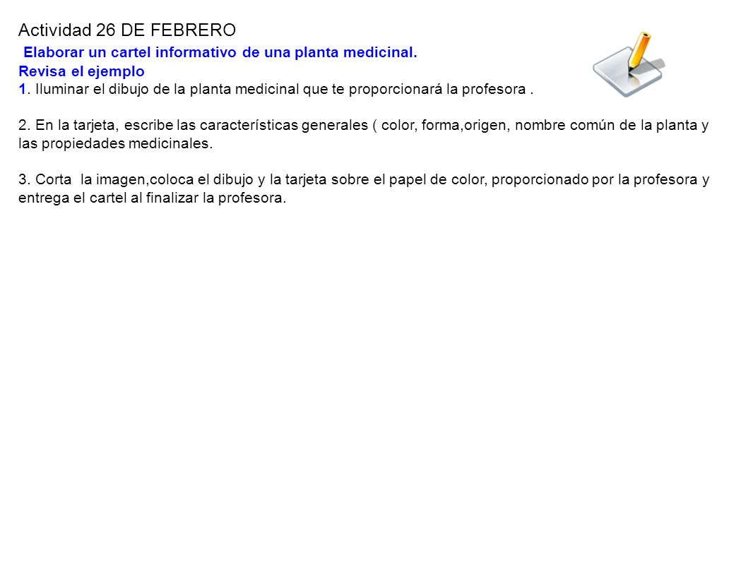 Actividad 26 DE FEBRERO Elaborar un cartel informativo de una planta medicinal.