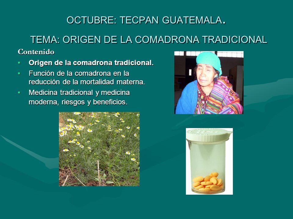OCTUBRE: TECPAN GUATEMALA.
