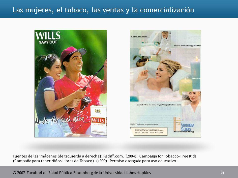  2007 Facultad de Salud Pública Bloomberg de la Universidad Johns Hopkins 21 Fuentes de las imágenes (de izquierda a derecha): Rediff.com.