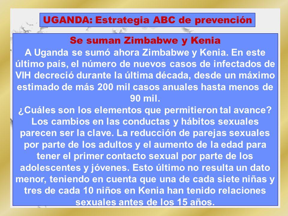 Uganda sobresale por su éxito en el desastre mundial por frenar la epidemia del SIDA.