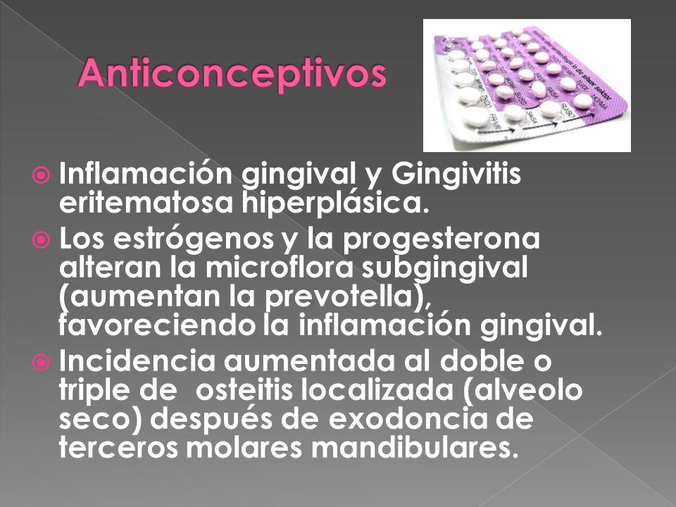  Inflamación gingival y Gingivitis eritematosa hiperplásica.