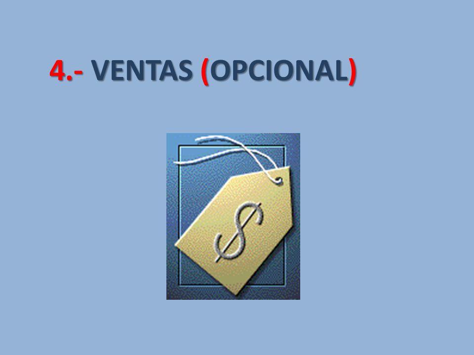 4.- VENTAS (OPCIONAL)