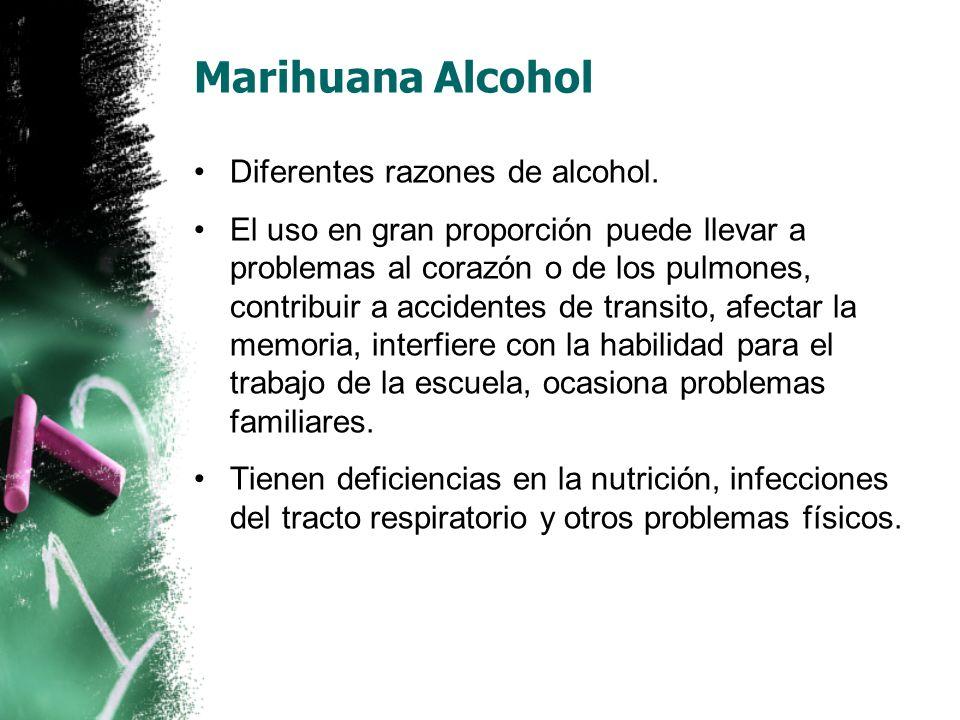 Marihuana Alcohol Diferentes razones de alcohol.