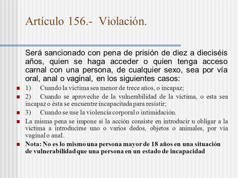 Artículo 156.- Violación.