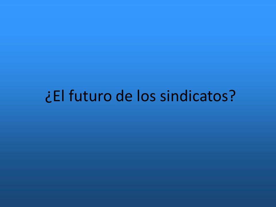 ¿El futuro de los sindicatos