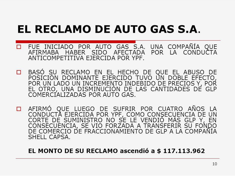 10 EL RECLAMO DE AUTO GAS S.A.  FUE INICIADO POR AUTO GAS S.A.