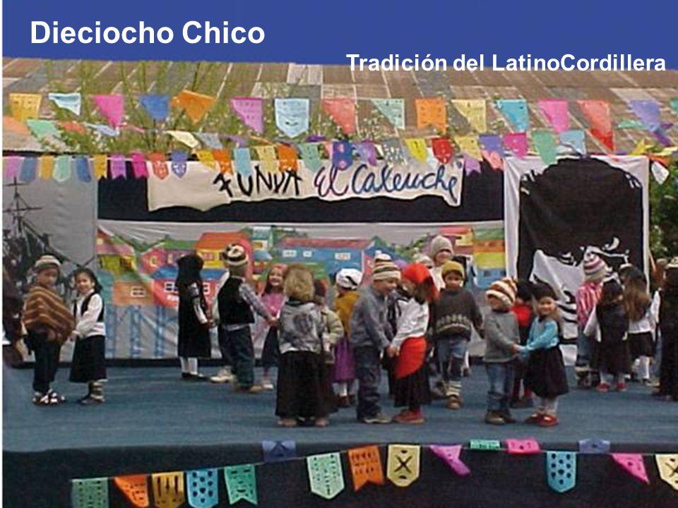 Dieciocho Chico Tradición del LatinoCordillera