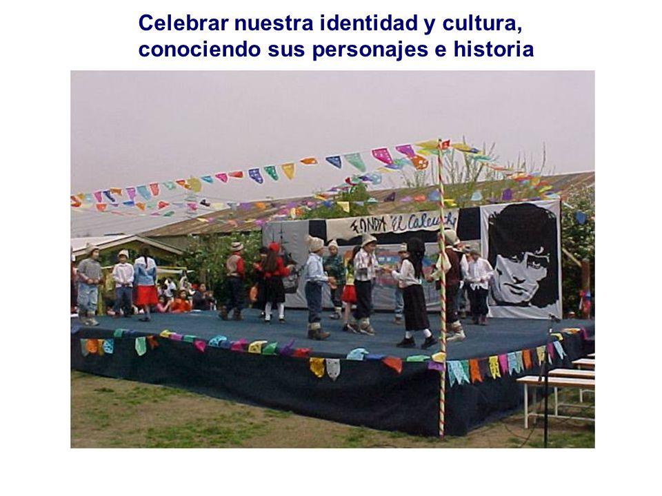 Celebrar nuestra identidad y cultura, conociendo sus personajes e historia