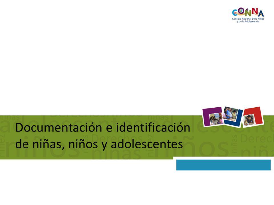 Documentación e identificación de niñas, niños y adolescentes