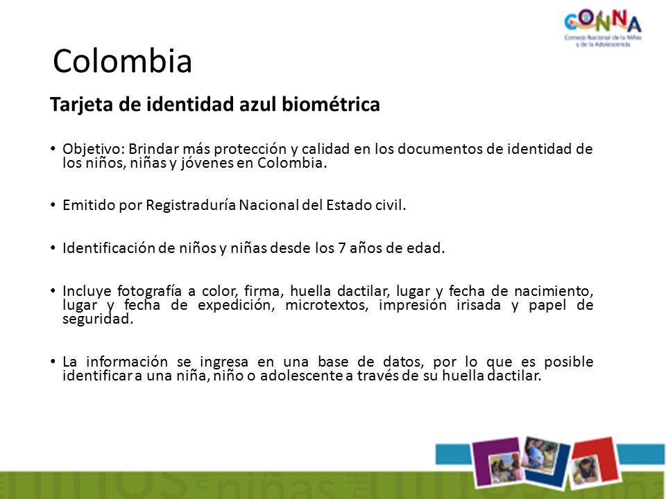 Tarjeta de identidad azul biométrica Objetivo: Brindar más protección y calidad en los documentos de identidad de los niños, niñas y jóvenes en Colombia.