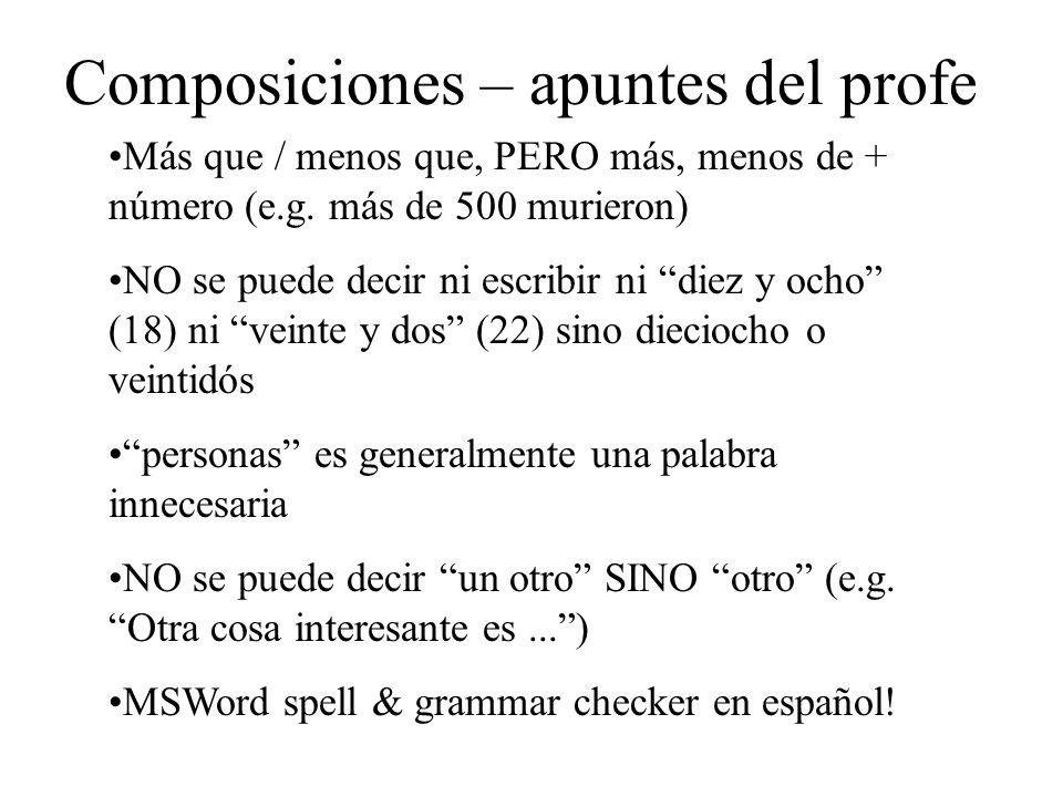 Composiciones – apuntes del profe Más que / menos que, PERO más, menos de + número (e.g.