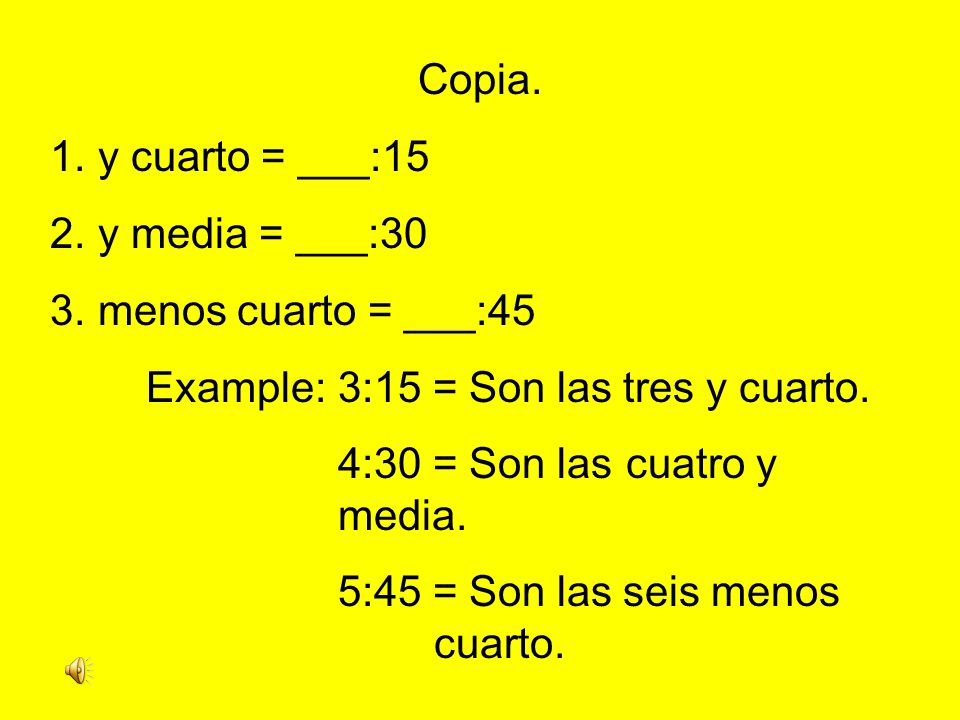 Time after the hour When telling time after the hour in Spanish, think of it like simple addition.