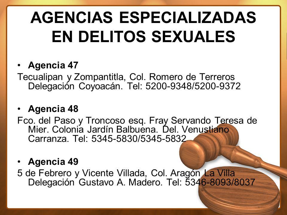 AGENCIAS ESPECIALIZADAS EN DELITOS SEXUALES Agencia 47 Tecualipan y Zompantitla, Col.