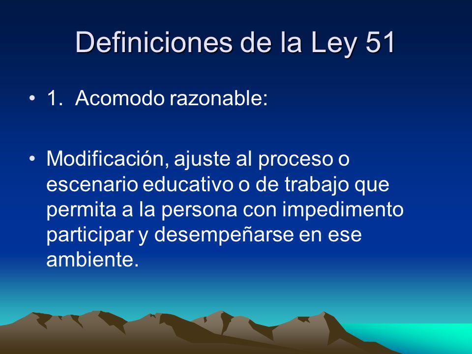Definiciones de la Ley 51 1.