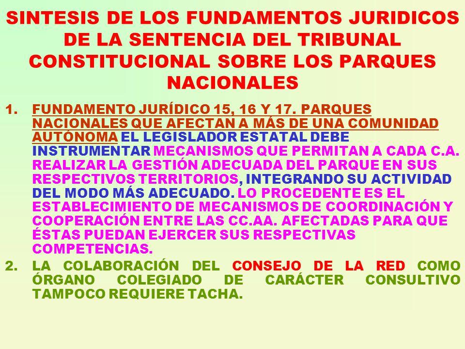 SINTESIS DE LOS FUNDAMENTOS JURIDICOS DE LA SENTENCIA DEL TRIBUNAL CONSTITUCIONAL SOBRE LOS PARQUES NACIONALES 1.FUNDAMENTO JURÍDICO 15, 16 Y 17.