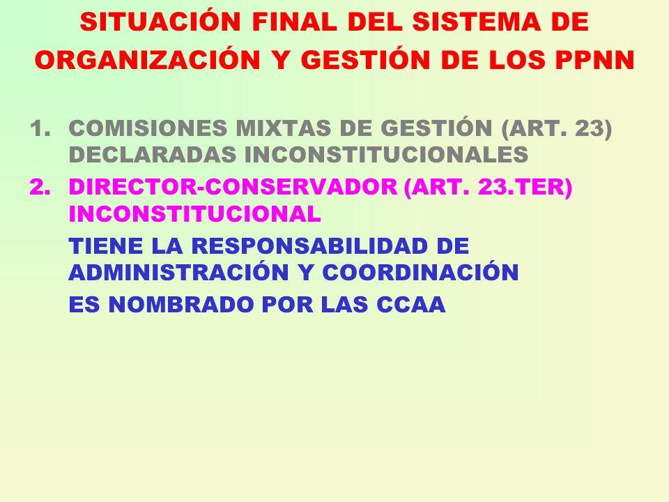 SITUACIÓN FINAL DEL SISTEMA DE ORGANIZACIÓN Y GESTIÓN DE LOS PPNN 1.COMISIONES MIXTAS DE GESTIÓN (ART.