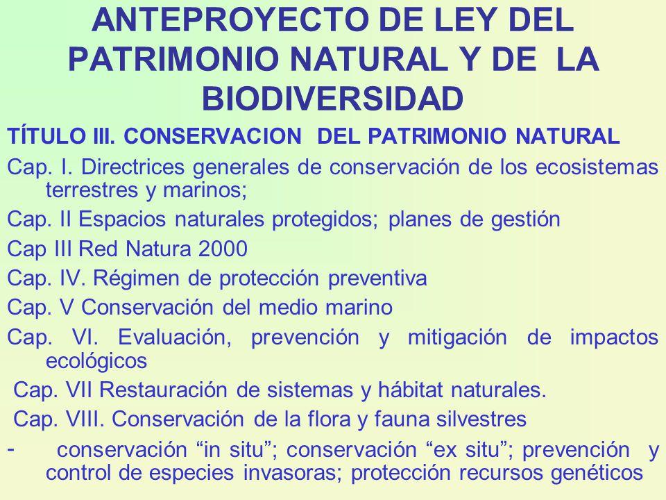ANTEPROYECTO DE LEY DEL PATRIMONIO NATURAL Y DE LA BIODIVERSIDAD TÍTULO III.