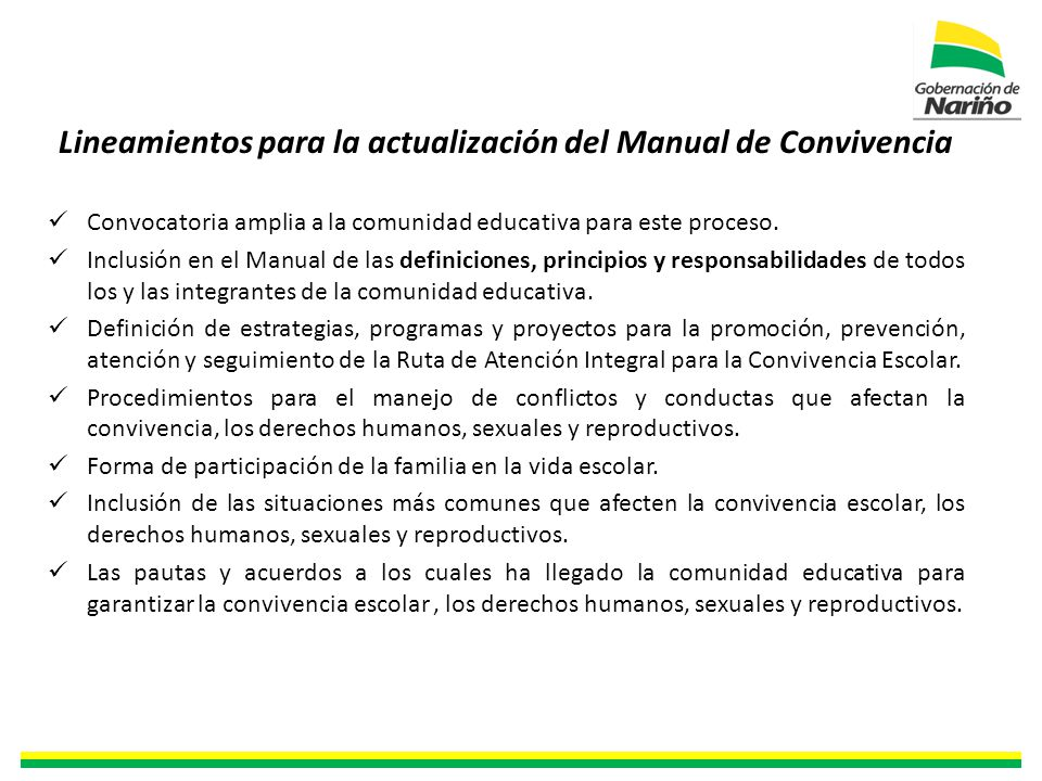 Lineamientos para la actualización del Manual de Convivencia Convocatoria amplia a la comunidad educativa para este proceso.