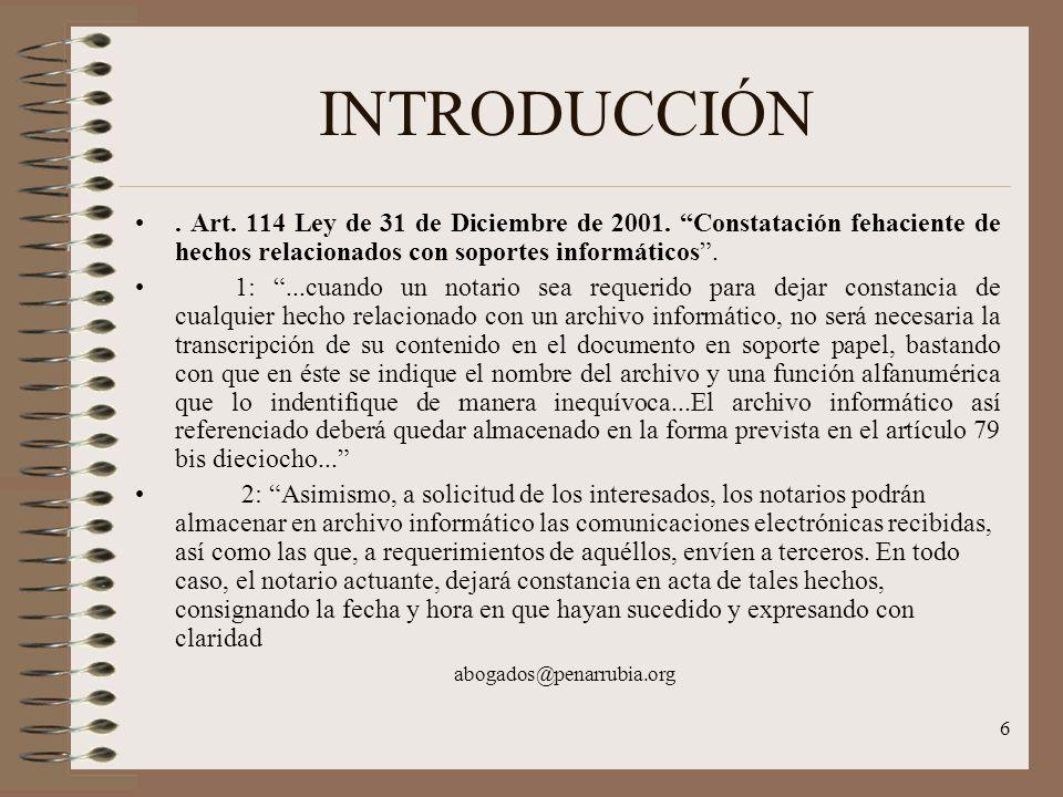 6 INTRODUCCIÓN. Art. 114 Ley de 31 de Diciembre de 2001.