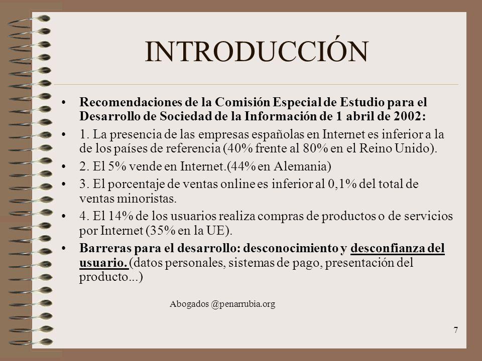 7 INTRODUCCIÓN Recomendaciones de la Comisión Especial de Estudio para el Desarrollo de Sociedad de la Información de 1 abril de 2002: 1.