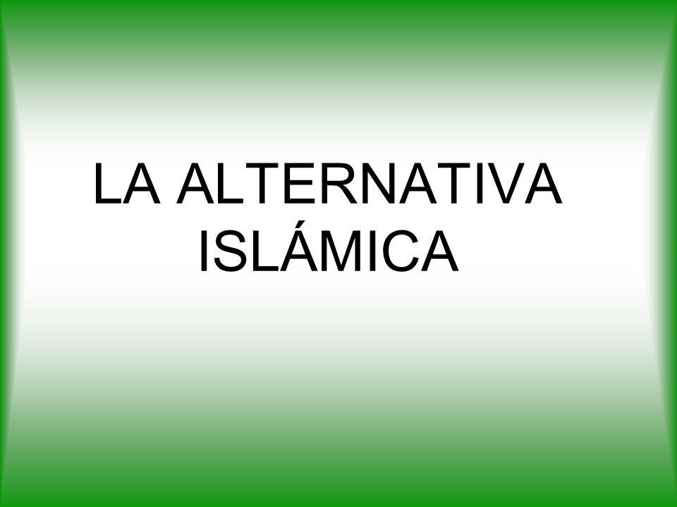 LA ALTERNATIVA ISLÁMICA