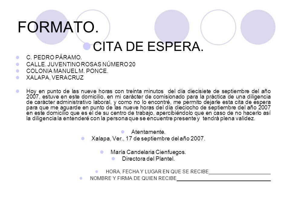 FORMATO. CITA DE ESPERA. C. PEDRO PÁRAMO. CALLE.