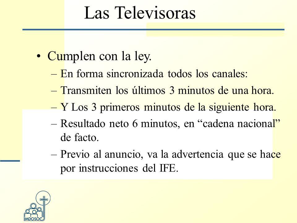Las Televisoras Cumplen con la ley.