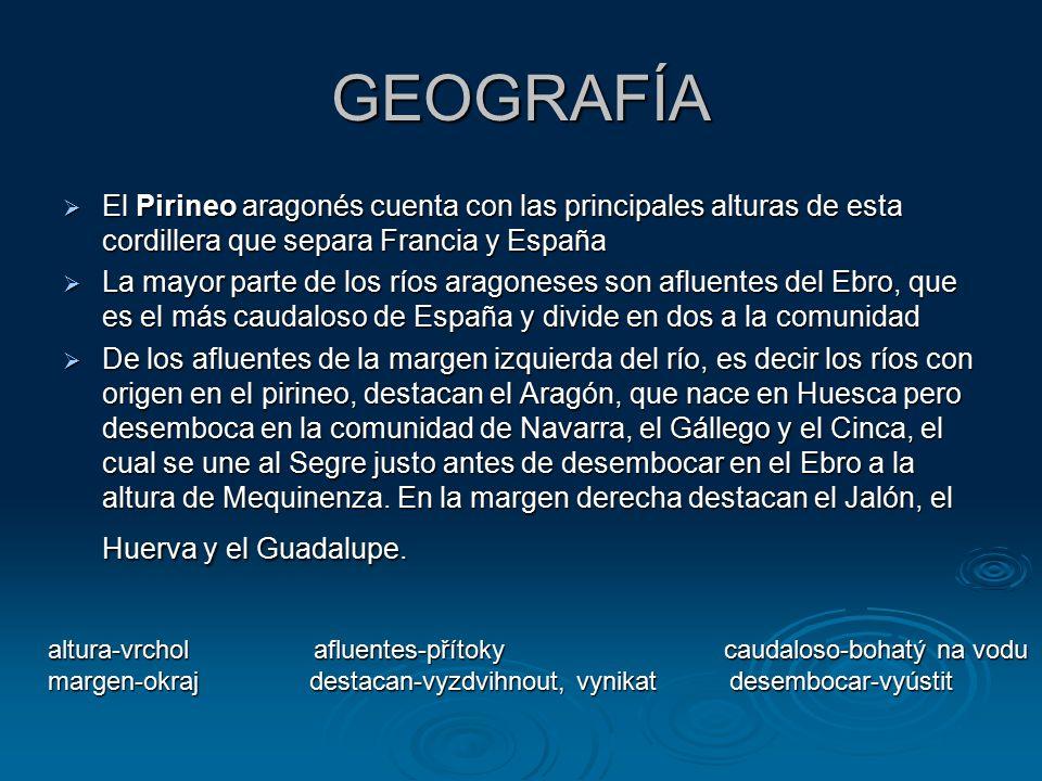 GEOGRAFÍA  El Pirineo aragonés cuenta con las principales alturas de esta cordillera que separa Francia y España  La mayor parte de los ríos aragoneses son afluentes del Ebro, que es el más caudaloso de España y divide en dos a la comunidad  De los afluentes de la margen izquierda del río, es decir los ríos con origen en el pirineo, destacan el Aragón, que nace en Huesca pero desemboca en la comunidad de Navarra, el Gállego y el Cinca, el cual se une al Segre justo antes de desembocar en el Ebro a la altura de Mequinenza.