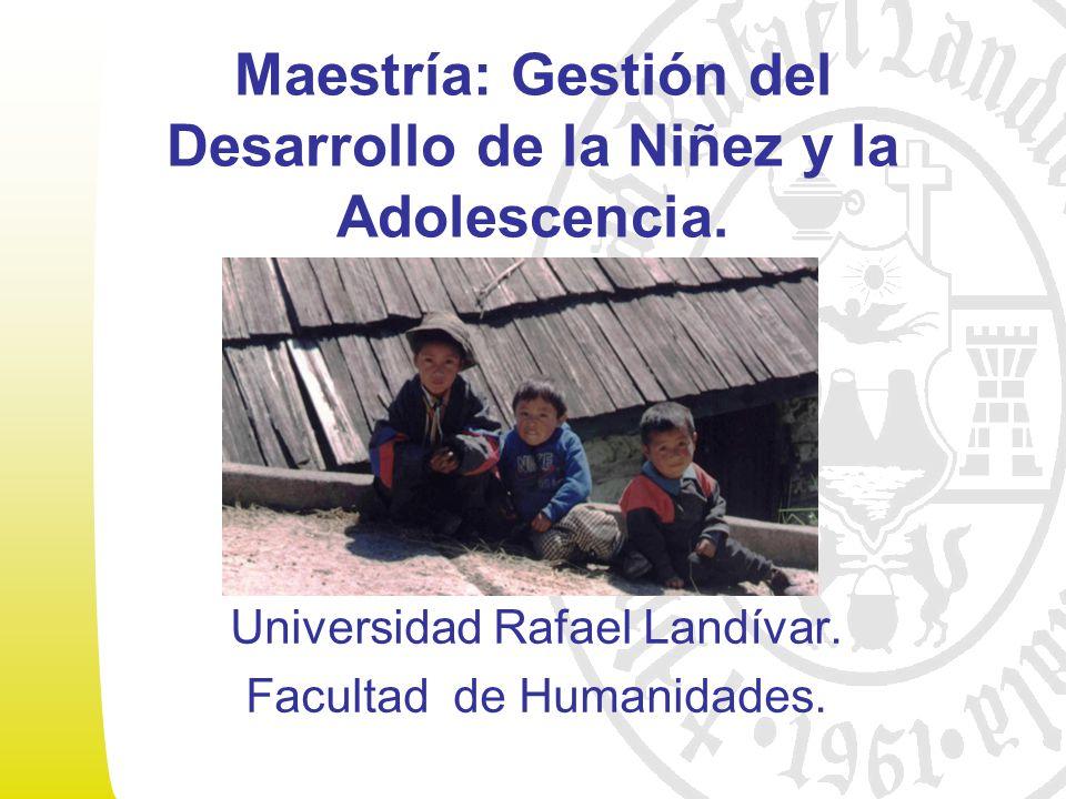 Maestría: Gestión del Desarrollo de la Niñez y la Adolescencia.