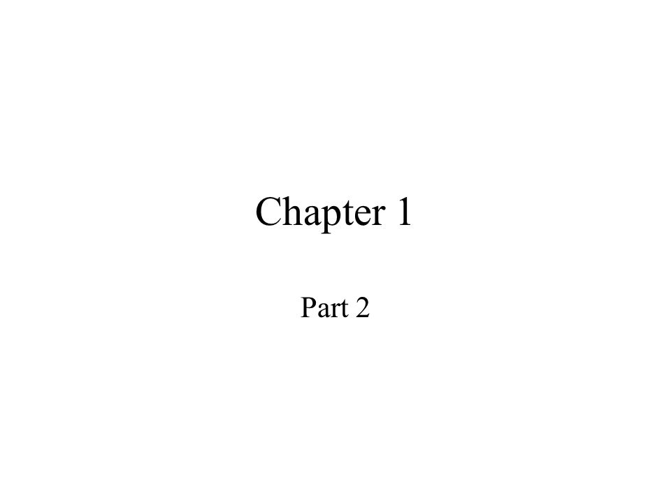 Chapter 1 Part 2