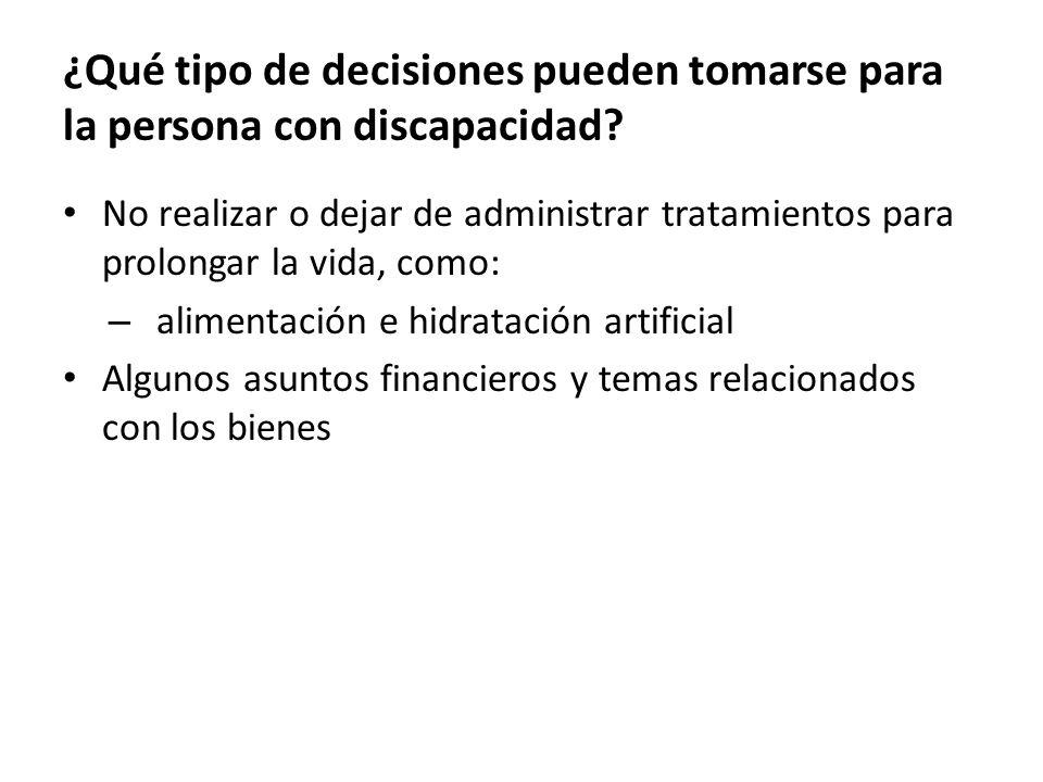 ¿Qué tipo de decisiones pueden tomarse para la persona con discapacidad.