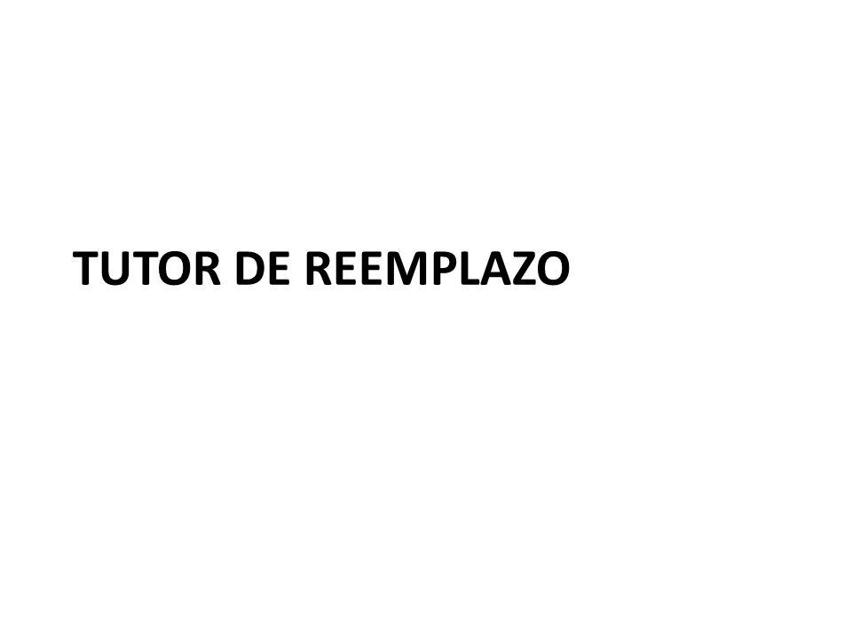 TUTOR DE REEMPLAZO