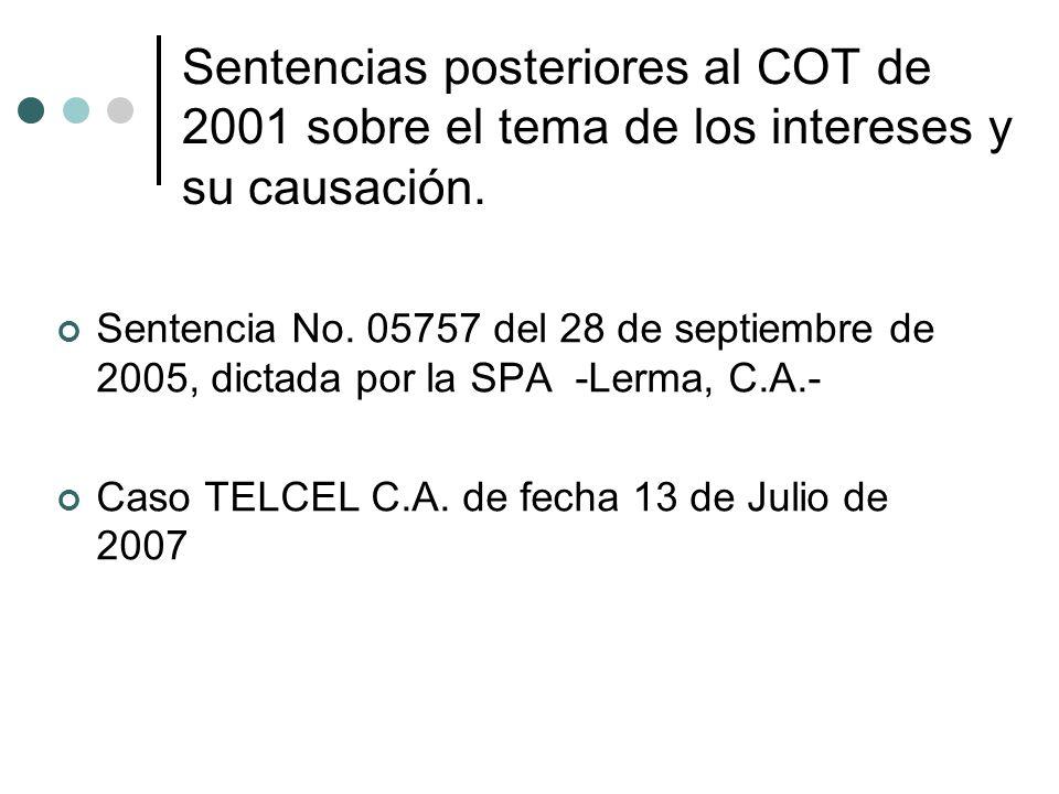 Sentencias posteriores al COT de 2001 sobre el tema de los intereses y su causación.