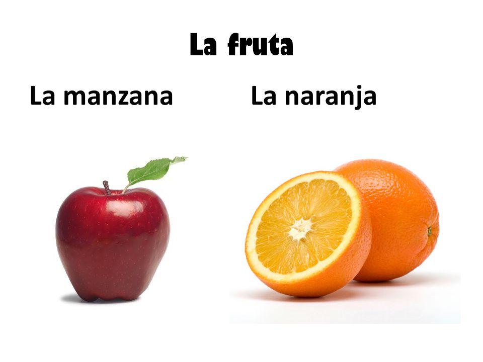 La fruta La manzanaLa naranja