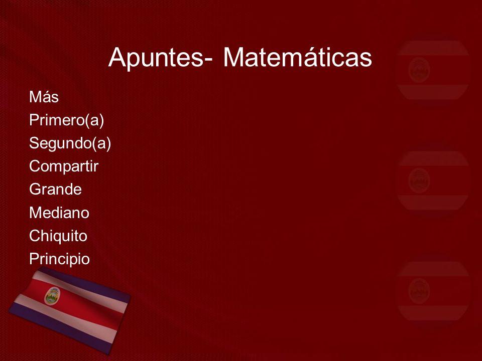 Apuntes- Matemáticas Más Primero(a) Segundo(a) Compartir Grande Mediano Chiquito Principio