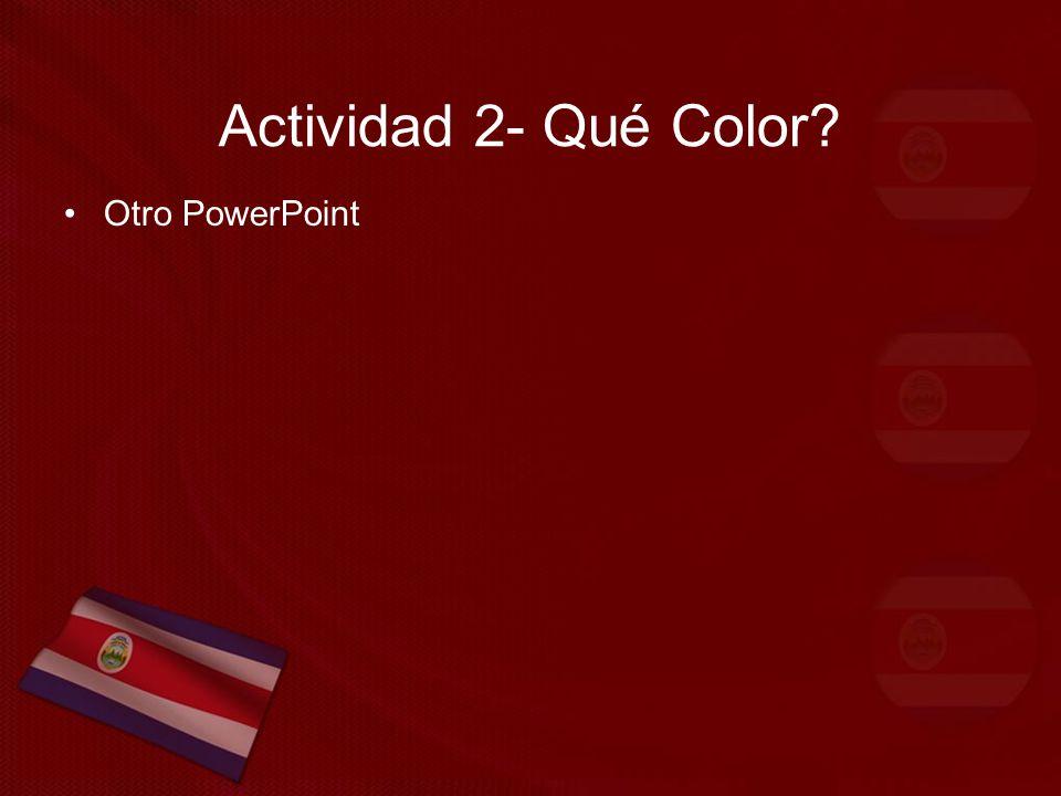 Actividad 2- Qué Color Otro PowerPoint
