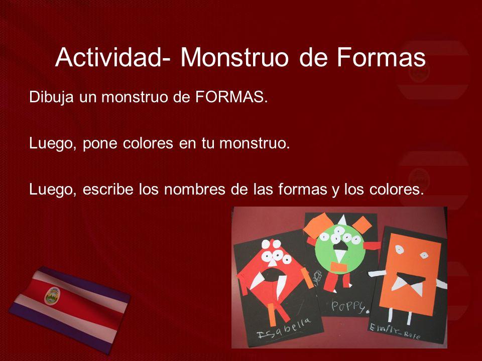 Actividad- Monstruo de Formas Dibuja un monstruo de FORMAS.