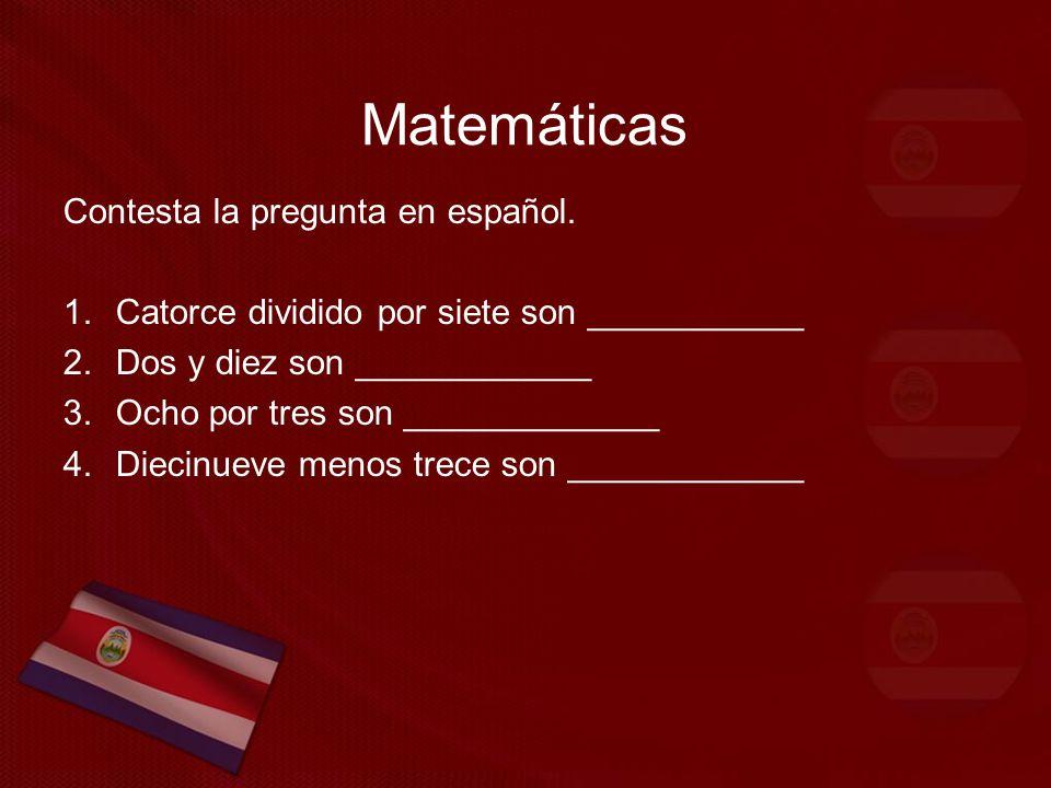 Matemáticas Contesta la pregunta en español.